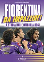 Fiorentina da impazzire!-0