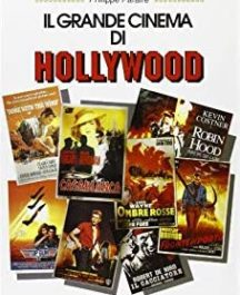 il grande cinema di Hollywood