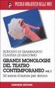 Grandi monologhi del teatro contemporaneo volume 1