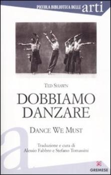 Dobbiamo danzare