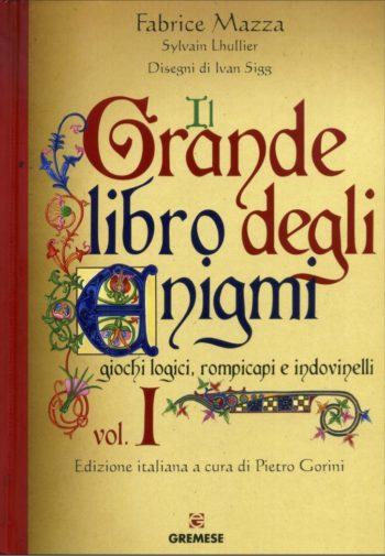 Il grande libro degli enigmi volume 1