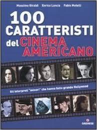 100 caratteristi del cinema americano