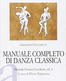 Manuale Completo di Danza Classica Volume 2