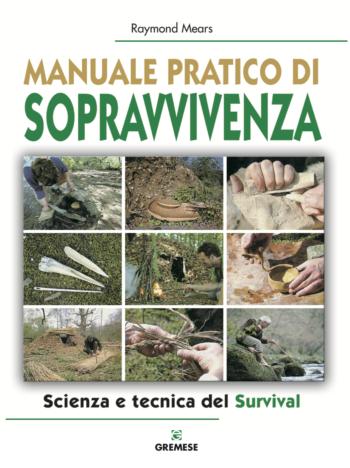 Manuale pratico di sopravvivenza