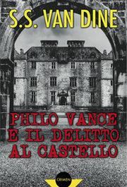 Philo Vance e il delitto al castello-0