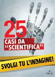 "25 casi da ""scientifica""-0"