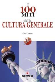 I 100 miti della cultura generale-0