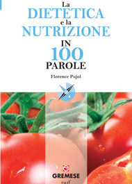 La dietetica e la nutrizione in 100 parole-0