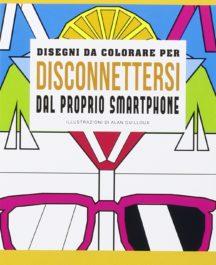 Disegni da colorare per disconnettersi dal proprio smartphone