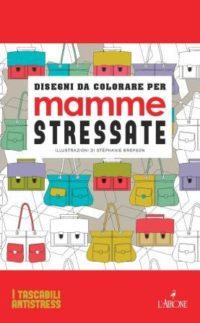Disegni da colorare per mamme stressate-0