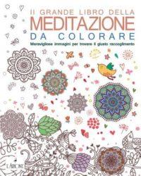 Il grande libro della meditazione da colorare-0