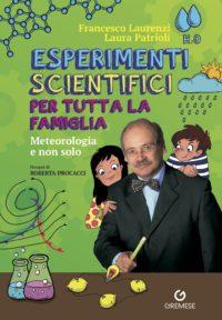 Esperimenti scientifici per tutta la famiglia-0