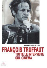 François Truffaut. Tutte le interviste-0