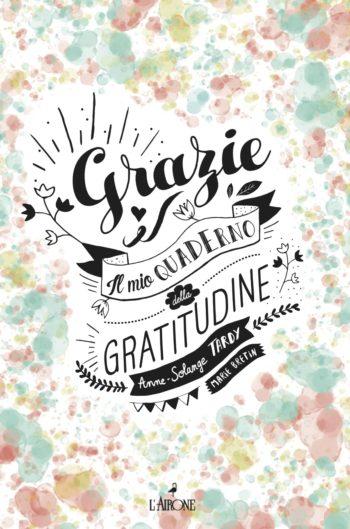 Grazie. Il mio quaderno della gratitudine-0