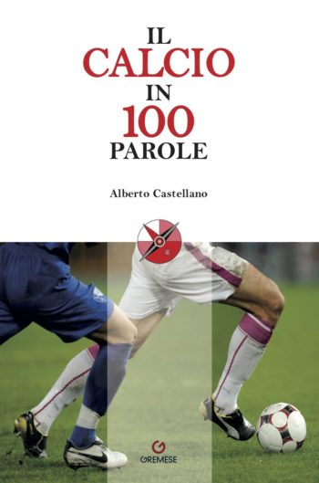 calcio in 100 parole castellano
