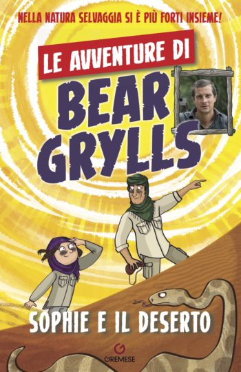 sophie e il deserto bear grylls