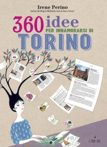 360 idee per innamorarsi di Torino perino