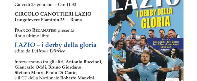 Presentazione Lazio I Derby della Gloria