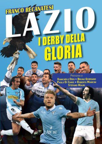 Lazio i derby della gloria copertina