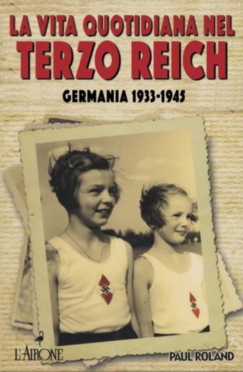La vita quotidiana nel terzo Reich
