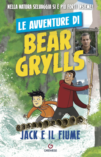 e avventure di bear grylls jack e il fiume