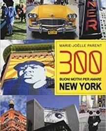 300 BUONI MOTIVI PER AMARE NEW YORK