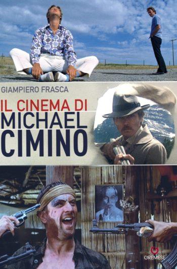 Il cinema di Michael Cimino di Giampiero Frasca